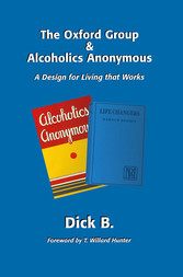 The Oxford Group and Alcoholics Anonymous