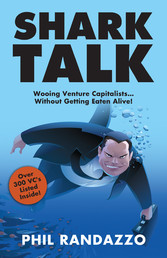 Shark Talk - Wooing Venture Capitalists.. Witho...