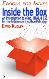 Inside the Box - An Introduction to ePub, HTML ...