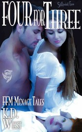 Four for Three - Friendly FFM Ménage Tales