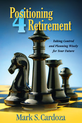 Positioning 4 Retirement - Taking Control and P...