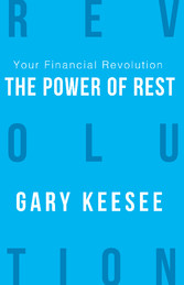 Your Financial Revolution - The Power Of Rest