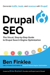 Drupal 8 SEO - The Visual, Step-By-Step Guide t...