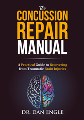 The Concussion Repair Manual - A Practical Guid...