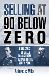 Selling At 90 Below Zero - 5 Lessons for Sales ...