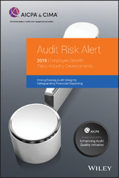 Audit Risk Alert - Employee Benefit Plans Industry Developments, 2019
