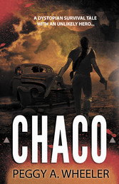 Chaco - A Dystopian Survival Tale with an Unlik...