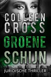 Groene schijn - juridische thriller