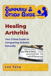 Summary & Study Guide - Healing Arthritis - You...