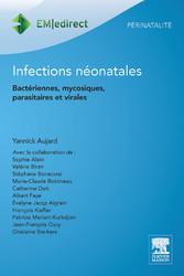 Infections néonatales - Bactériennes, mycosiques, parasitaires et virales
