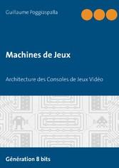 Machines de Jeux - Architecture des Consoles de...