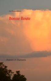 Bonne Route - Poésie et chansons