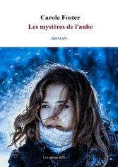 Les mystères de laube