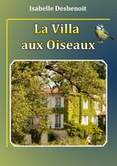 La villa aux oiseaux