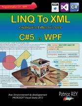 Linq to xml avec C#5 et WPF - avec Visual Studi...