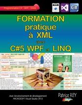 Formation pratique a XML avec C#5, WPF et LINQ ...