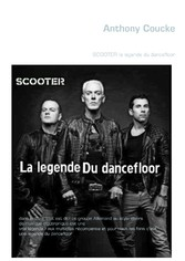 SCOOTER la legende du dancefloor