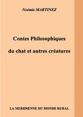 Contes philosophiques du chat et autres créatures