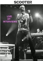 Scooter live et interviews