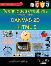 Techniques creatives avec Canvas 2D de HTML 5 -...