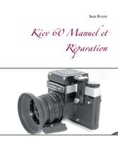 Kiev 60 Manuel et Rèparation