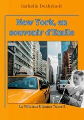 New York, en souvenir d'Emile - La villa a...