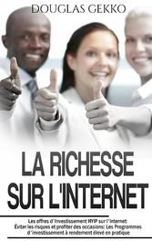La Richesse sur l'Internet - Les offres d&...