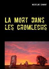 La Mort dans les Cromlechs - Une enquête du Sup...