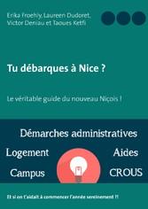 Tu débarques à Nice ? - Le véritable guide du nouveau niçois !