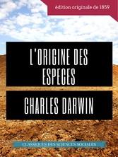 Charles Darwin : L'Origine des espèces au ...