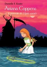 Ariana Coppens - et le pouvoir de l'épée s...