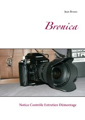 Bronica ETRsi - Notice Contrôle Entretien Démon...