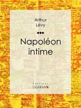 Napoléon intime