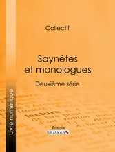 Saynètes et monologues - Deuxième série