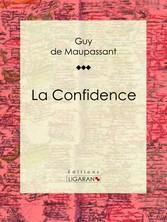 La Confidence
