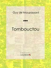 Tombouctou - Nouvelle historique et militaire