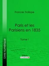 Paris et les Parisiens en 1835 - Tome I
