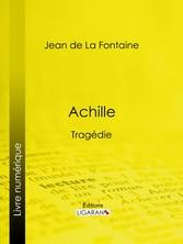 Achille - Tragédie