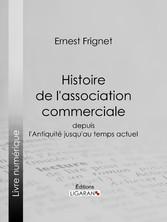 Histoire de lassociation commerciale - Depuis l...
