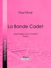 La Bande Cadet - Une Évasion et un Contrat - To...