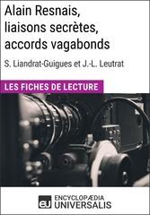 Alain Resnais, liaisons secrètes, accords vagab...