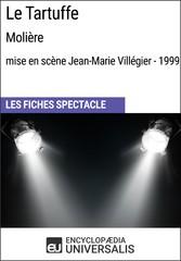 Le Tartuffe (Molière?-?mise en scène Jean-Marie...