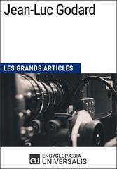 Jean-Luc Godard - Les Grands Articles dUniversalis