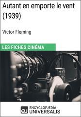 Autant en emporte le vent de Victor Fleming - L...