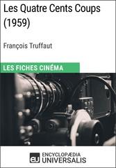Les Quatre Cents Coups de François Truffaut - L...