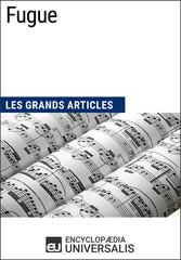 Fugue - Les Grands Articles dUniversalis