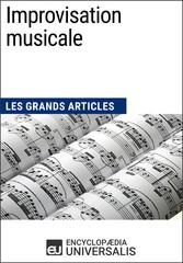 Improvisation musicale - Les Grands Articles dU...