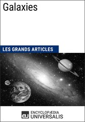 Galaxies - Les Grands Articles dUniversalis