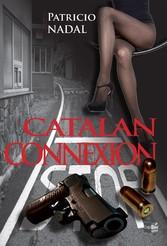 Catalan Connexion - Un roman noir rockn roll