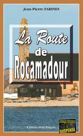 La route de Rocamadour - Un polar à dévorer